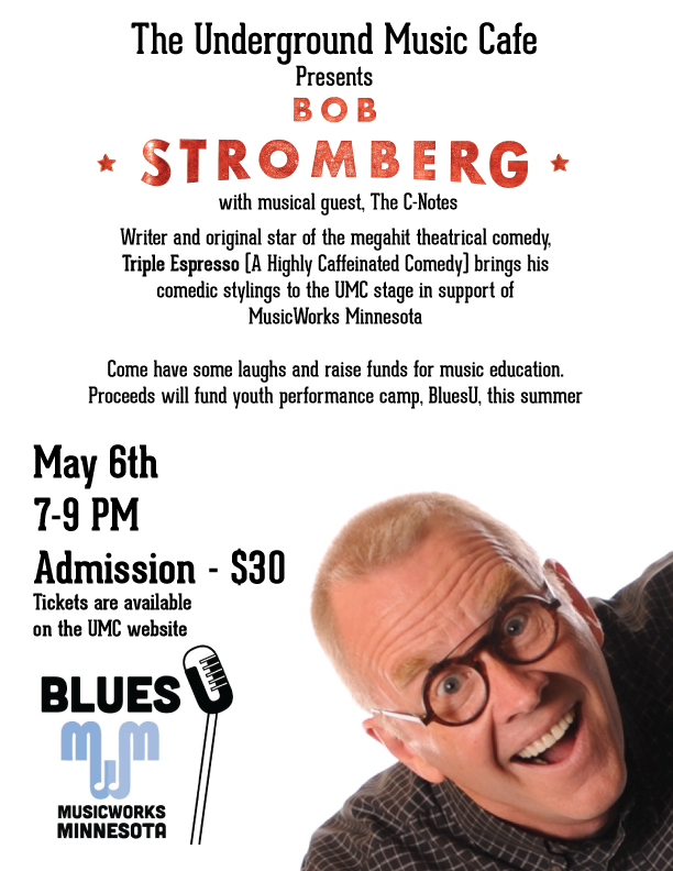 MWM Fundraiser with Bob Stromberg